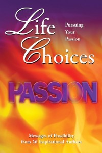 Life Choices: Pursuing Your Passion