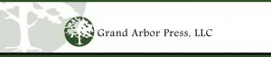 Grand Arbor Press LLC