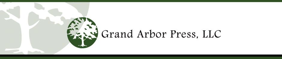 Grand Arbor Press, LLC